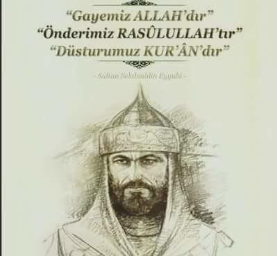 ölüm yıldönümünde mısır ve suriye sultanı,haçlıların korkulu rüyası,islam aleminin gururu,eyyübilerin kurucusu selahaddin yusuf bin necmeddin eyyub'u rahmetle anıyoruz.